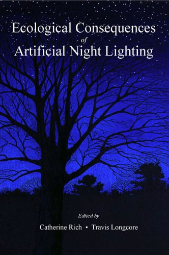 Ecological Consequences of Artificial Night Lighting 9781559631297
