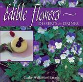 Edible Flowers: Desserts & Drinks: Desserts & Drinks