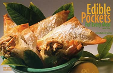 Edible Pockets for Every Meal 9781558672819