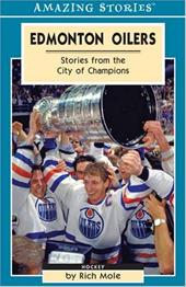 Edmonton Oilers: Stories from the City of Champions 6837369