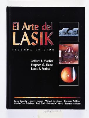 El Arte del Lasik: Segunda Edicion 9781556424212