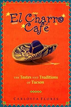 El Charro Cafe 9781555611217