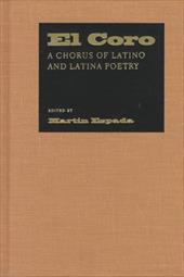 El Coro: A Chorus of Latino and Latina Poetry 6906861