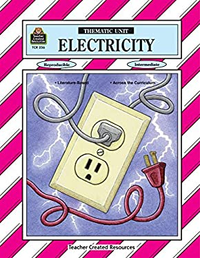 Electricity Thematic Unit 9781557342362