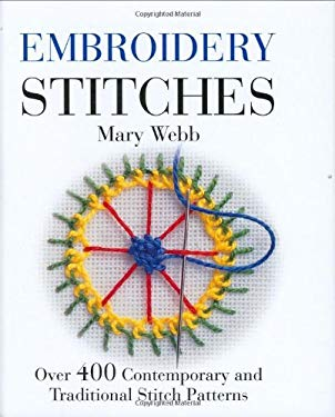 Embroidery Stitches: Over 400 Contemporary and Traditional Stitches 9781554072118
