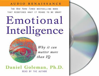 Emotional Intelligence: Why It Can Matter More Than IQ 9781559276429