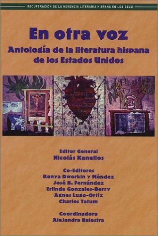 En Otra Voz: Antologia de la Literatura Hispana de los Estados Unidos 9781558853461