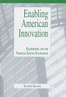 Enabling American Innovation: Engineering and the National Science Foundation 9781557531117