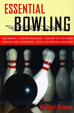 Essential Bowling 9781558219687