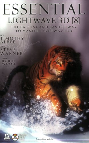 Essential LightWave 3D [8]: The Fastest and Easiest Way to Master LightWave [With CDROM] 9781556220821