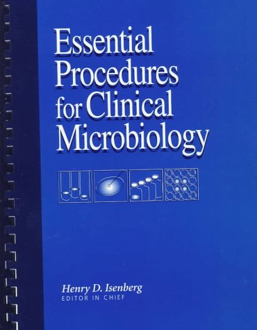 Essential Procedures for Clinical Microbiology 9781555811259