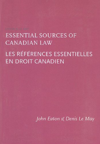 Essential Sources of Canadian Law/Les References Essentielles En Droit Canadien 9781552211649