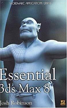 Essentials 3ds Max 8 9781556224850
