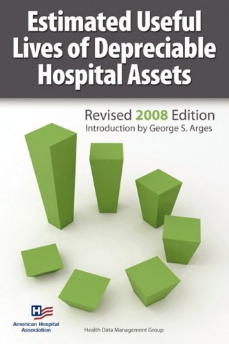 Estimated Useful Lives of Depreciable Hospital Assets 9781556483585