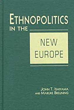 Ethnopolitics in the New Europe 9781555876104
