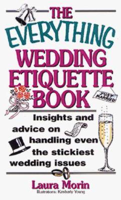 Everything Wedding Etiquette 9781558505506
