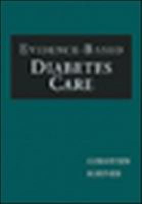 Evidence-Based Diabetes Care (Book ) [With CDROM] 9781550091243