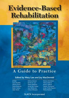 Evidence-Based Rehabilitation: A Guide to Practice 9781556427688