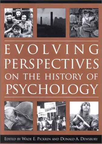 Evolving Perspectives on the History of Psychology 9781557988829