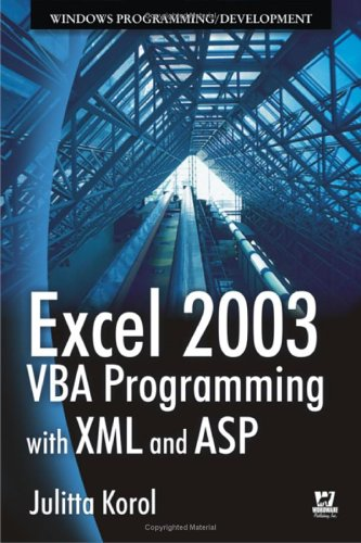Excel 2003 VBA Programming with XML and ASP 9781556222252