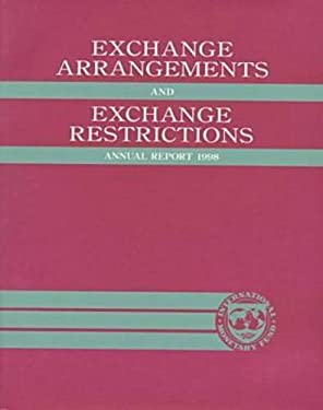Exchange Arrangements and Exhange Restrictions: Annual Report 9781557757449