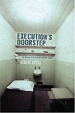 Execution's Doorstep: True Stories of the Innocent and Near Damned 9781555536787