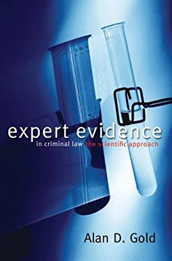 Expert Evidence in Criminal Law: The Scientific Approach 9781552210727