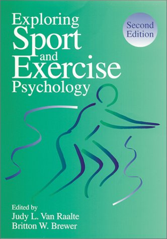 Exploring Sport and Exercise Psychology: 9781557988867