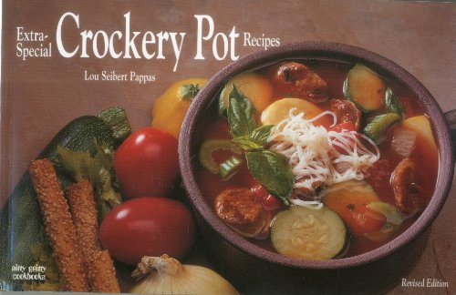 Extra-Special Crockery Pot Recipes 9781558671072