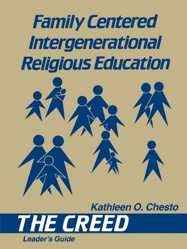 Family Centered Intergenerational Religious Education: The Creed 9781556123184