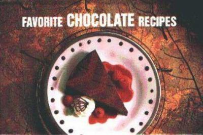 Favorite Chocolate Recipes 9781558671546