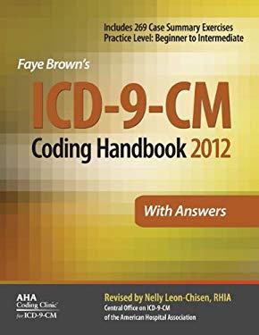 Faye Brown's ICD-9-CM Coding Handbook with Answers 2012 9781556483806