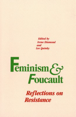 Feminism and Foucault 9781555530334