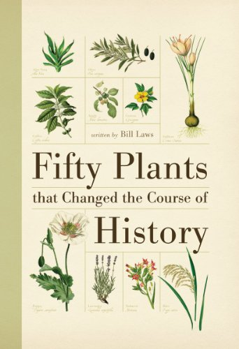 Fifty Plants That Changed the Course of History 9781554077984