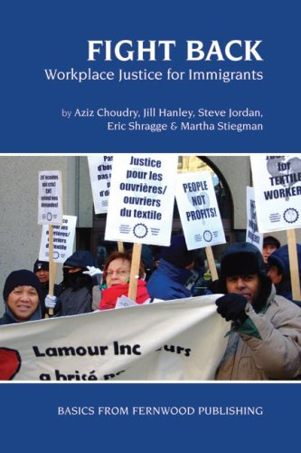 Fight Back: Workplace Justice for Immigrants 9781552662977