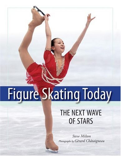 Figure Skating Today: The Next Wave of Stars 9781554073351