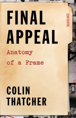 Final Appeal: Anatomy of a Frame 9781550228793