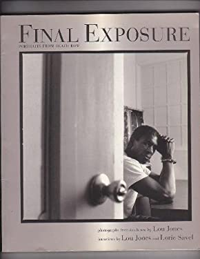 Final Exposure Final Exposure Final Exposure Final Exposure Final Exposure: Portraits from Death Row Portraits from Death Row Portraits from Death Row 9781555532772