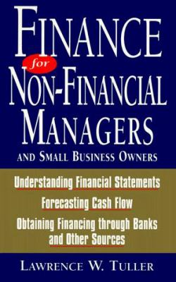 Finance for Non-Financial Managers and Small Business Owners 9781558506527