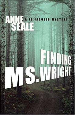 Finding Ms. Wright: A Jo Jacuzzo Mystery 9781555839024
