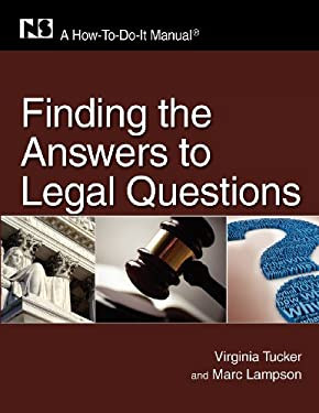Finding the Answers to Legal Questions 9781555707187