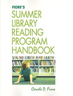 Fiore's Summer Library Reading Program Handbook 9781555705138