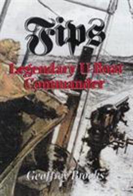 Fips: Legendary U-Boat Commander 9781557502865