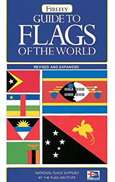 Firefly Guide to Flags of the World 9781552978139