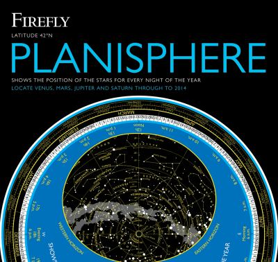 Firefly Planisphere Star Wheel: Latitude 42 Degrees North 9781554077786