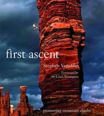 First Ascent: Pioneering Mountain Climbs 9781554074037