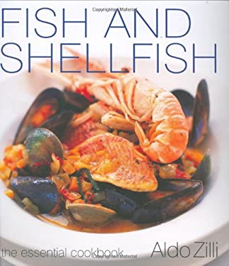 Fish and Shellfish: The Essential Cookbook 9781552857373