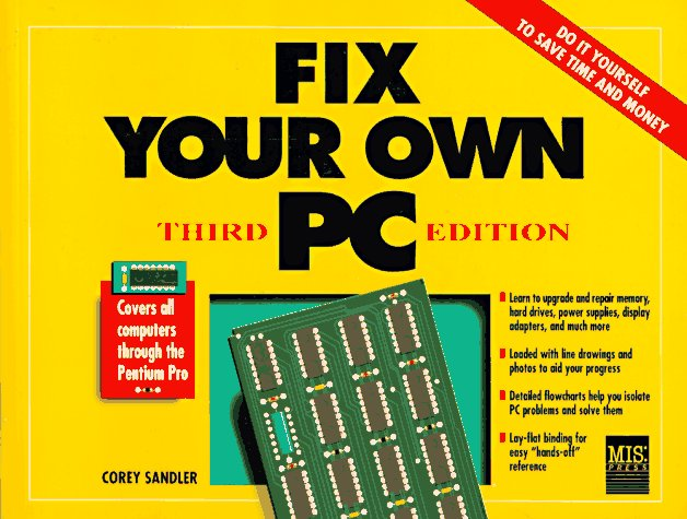 Fix Your Own PC 9781558284227