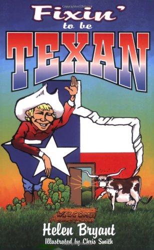 Fixin' to Be Texan 9781556226489