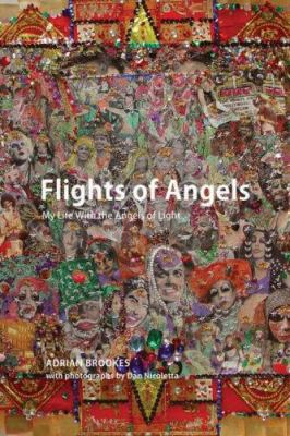 Flights of Angels: My Life with the Angels of Light - Brooks, Adrian / Nicoletta, Daniel